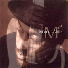 M? - Marcus Miller