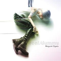 real/dummy - Megumi Ogata