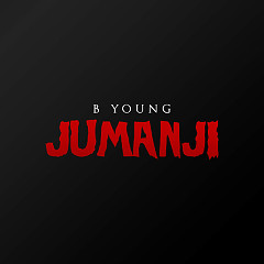 Jumanji (Single) - Young B