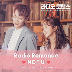 Radio Romance OST Part.1 - NCT U