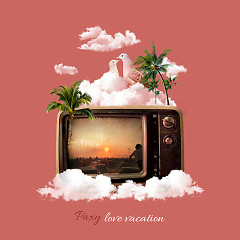 Love Vacation (Single) - Paxy