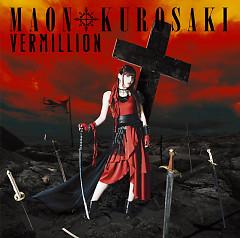 VERMILLION - Maon Kurosaki