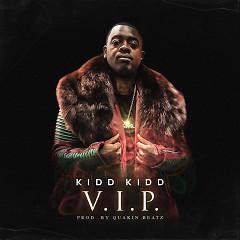 V.I.P. (Single) - Kidd Kidd
