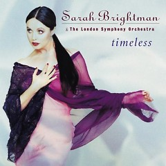 Timeless - Sarah Brightman