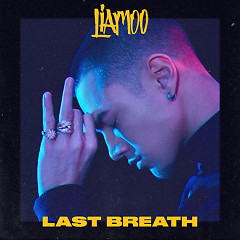 Last Breath (Single) - LIAMOO