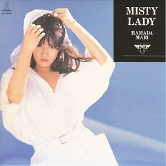 Misty Lady - Mari Hamada
