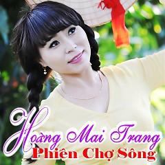 Phiên Chợ Sông - Hoàng Mai Trang