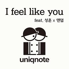 I Feel Like You (Single)