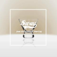 Sway - Molly.D