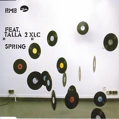 Spring (Feat Talla 2XLC) - RMB,Talla 2XLC