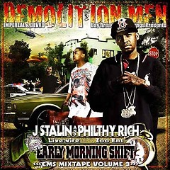 The Early Morning Shift 3 (CD1) - Philthy Rich,J Stalin