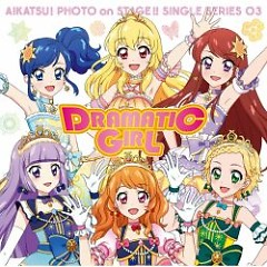 Dramatic Girl - STAR☆ANIS,AIKATSU☆STARS!