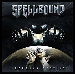Incoming Destiny - Spellbound