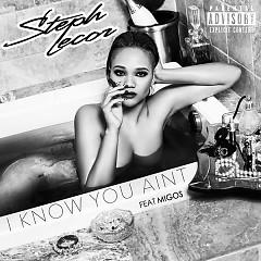 I Know You Ain't (Single)