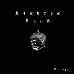 G-Days (Single) - Kinetic Flow