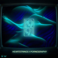 Heartstrings / Pornography (Single)