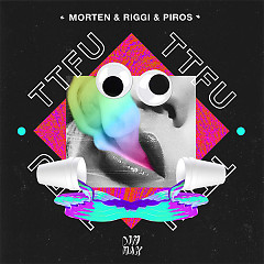 TTFU (Single) - MORTEN, Riggi & Piros