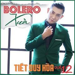 Bolero Xưa - Tiết Duy Hòa