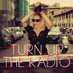 Turn Up The Radio (Single)
