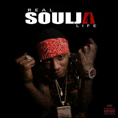 Real Soulja 4 Life - Soulja Boy Tell 'Em