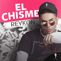 El Chisme (Single) - Reykon