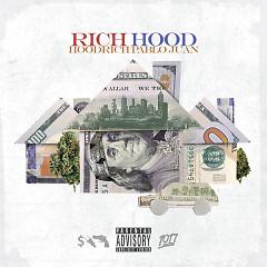 Rich Hood - HoodRich Pablo Juan