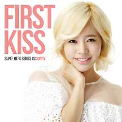 First Kiss (Single) - Sunny