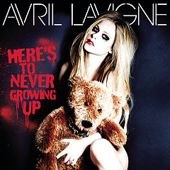 Here's To Never Growing Up (Single) - Avril Lavigne