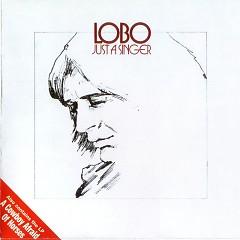Just A Singer & A Cowboy Afraid Of Horses (CD2) - Lobo