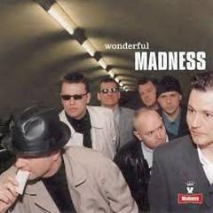 Wonderful - Madness