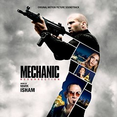 Mechanic: Resurrection OST - Mark Isham