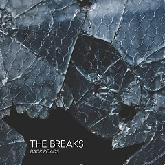 Back Roads - The Breaks