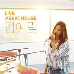 Bit House Live # 2   - Lim Kim