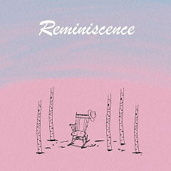 Reminiscence (Single)