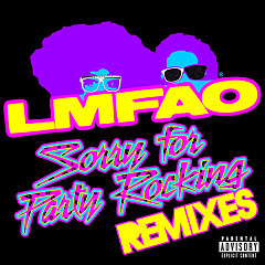 Sorry For Party Rocking (Remixes) - EP - LMFAO