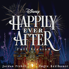 Happily Ever After (Full Version) (Single) - Jordan Fisher, Angie Keilhauer