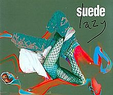 Lazy (Single) - Suede