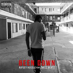 Been Down (Single) - Nipsey Hussle