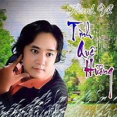 Tình Quê Hương - Thanh Vũ