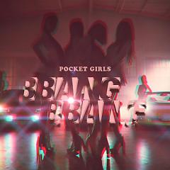 BBANG BBANG - Pocket Girls