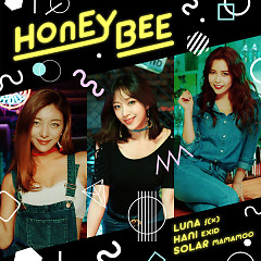 Honey Bee (Single) - Luna, Hani, Solar