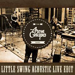 Little Swing (Acoustic Live Edit) (Single) - AronChupa, Little Sis Nora