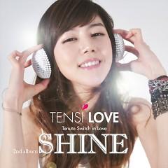 Shine - Tensi Love