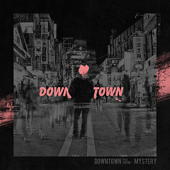 DownTown (Single) - Mystery