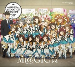 THE IDOLM@STER CINDERELLA GIRLS ANIMATION PROJECT 2nd Season 07 M@GIC☆