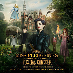 Miss Peregrine's Home For Peculiar Children OST - Mike Higham, Matthew Margeson