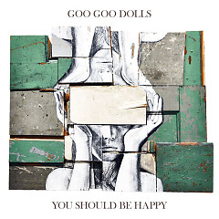 You Should Be Happy (EP) - The Goo Goo Dolls