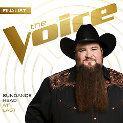 At Last (The Voice Performance) (Single) - Sundance Head