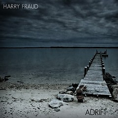 Adrift (CD1) - Harry Fraud