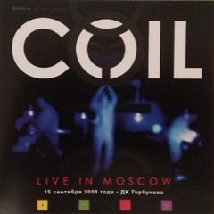 Live In Moscow - Coil